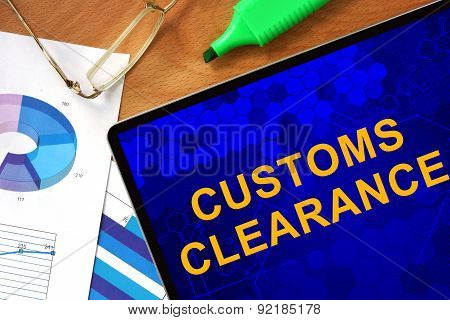 Tablet with Customs Clearance and charts