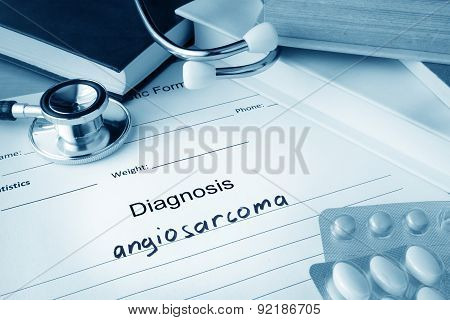 Diagnostic form with diagnosis angiosarcoma