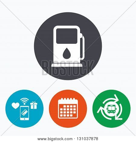 Petrol or Gas station sign icon. Car fuel symbol. Mobile payments, calendar and wifi icons. Bus shuttle.