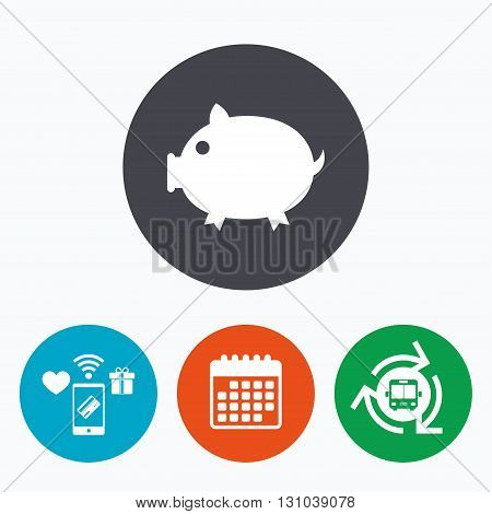 Piggy sign icon. Pork symbol. Mobile payments, calendar and wifi icons. Bus shuttle.
