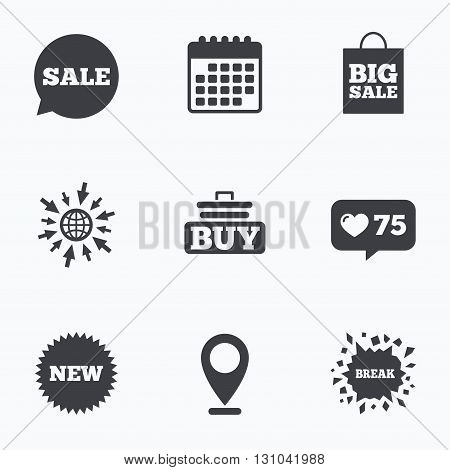 Calendar, like counter and go to web icons. Sale speech bubble icon. Buy cart symbol. New star circle sign. Big sale shopping bag. Location pointer.