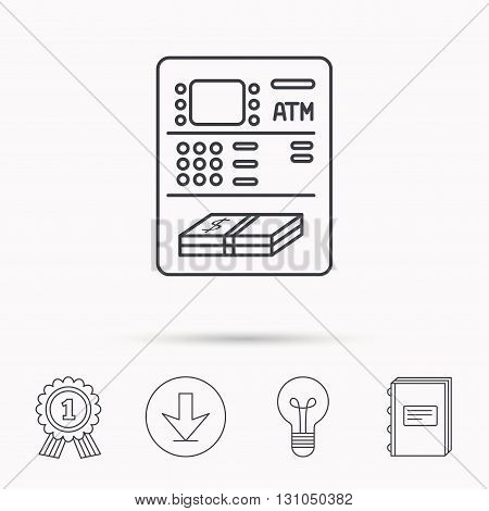 ATM icon. Automatic cash withdrawal sign. Download arrow, lamp, learn book and award medal icons.