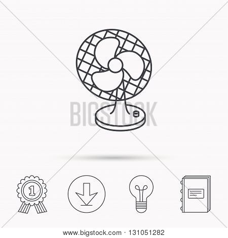 Ventilator icon. Fan or propeller sign. Download arrow, lamp, learn book and award medal icons.