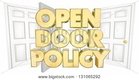 Open Door Policy Welcome Invitation Words 3d Illustration