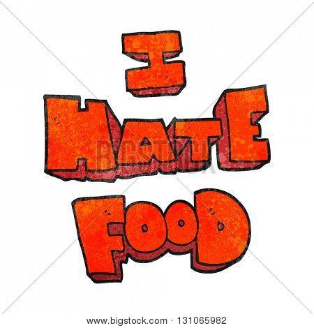 freehand textured cartoon i hate food symbol