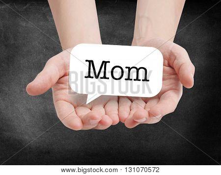 Mom written on a speechbubble