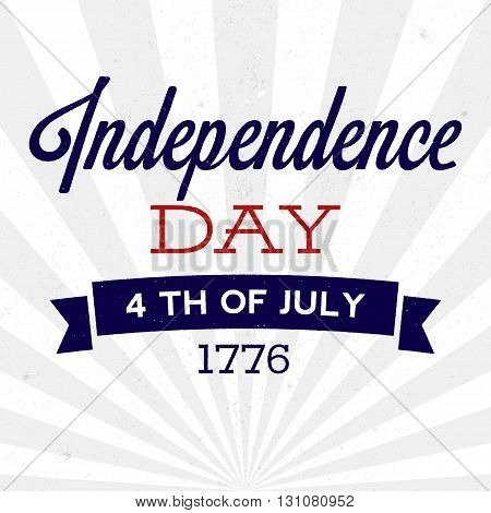 Retro Independence Day background with texture. Vector illustration for posters flyers decoration in colors of USA flag. Vintage design text with rough edges. 4th of July celebration