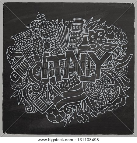 Italy hand lettering and doodles elements background. Vector chalkboard illustration