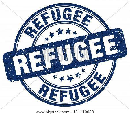 Refugee Blue Grunge Round Vintage Rubber Stamp.refugee Stamp.refugee Round Stamp.refugee Grunge Stam