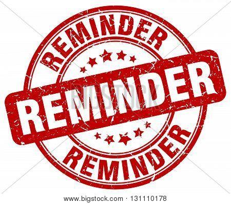 Reminder Red Grunge Round Vintage Rubber Stamp.reminder Stamp.reminder Round Stamp.reminder Grunge S