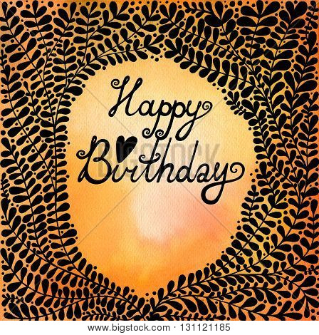 Happy Birthday. Abstract background with black beautiful branches. Floral background for invitations, covers, postcards and ect.