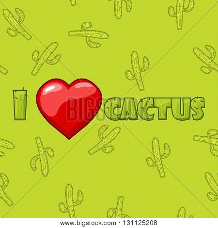 I love green cactus Vector illustration and seamless pattern