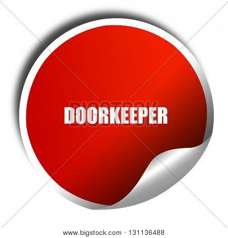 doorkeeper, 3D rendering, red sticker with white text