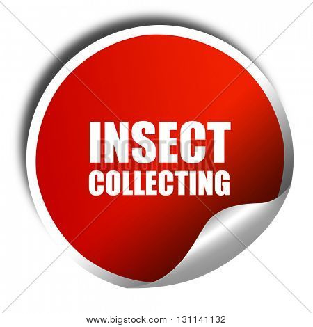 insect collecting, 3D rendering, red sticker with white text