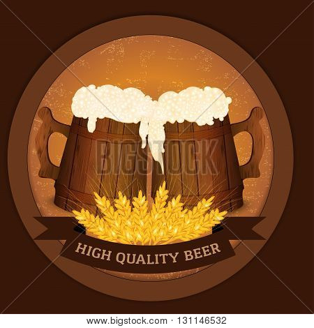 Two wooden beer mugs and wheat in vintage style - high quality beer concept. Vector illustration.