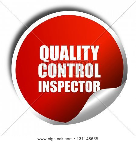 quality control inspector, 3D rendering, red sticker with white