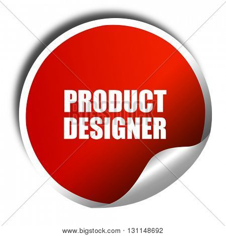 product designer, 3D rendering, red sticker with white text