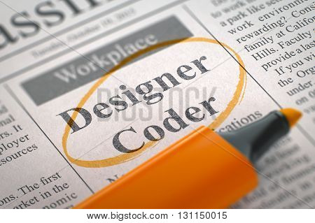 Designer Coder. Newspaper with the Vacancy, Circled with a Orange Highlighter. Newspaper with Jobs Designer Coder. Blurred Image with Selective focus. Job Search Concept. 3D Rendering.