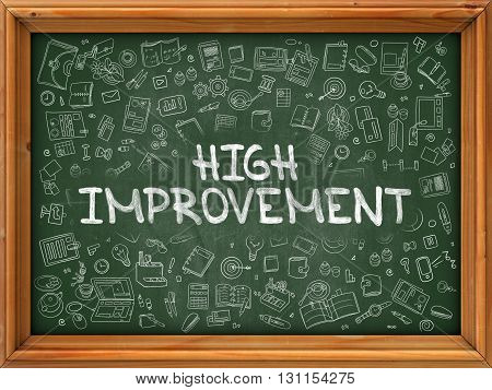 High Improvement - Hand Drawn on Chalkboard. High Improvement with Doodle Icons Around.