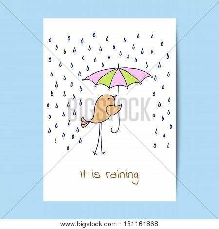 Card design with a cute little bird in the rain. Vector illustration.