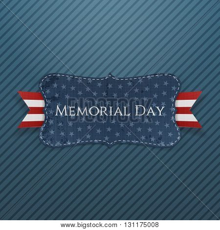 Memorial Day festive Label and Ribbon. National American Holiday Background Template. Vector Illustration.