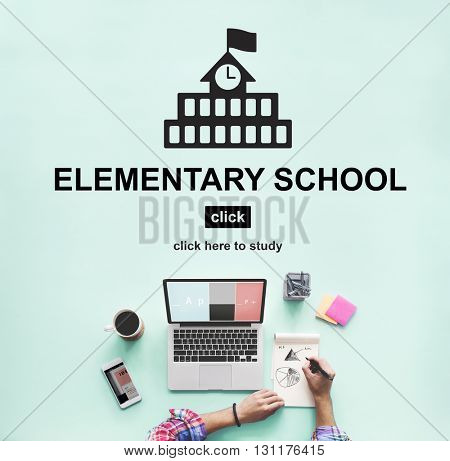 Education Learning School Knowledge Elementary High school Concept