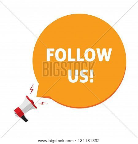 Follow us illustration for social networks bullhorn with orange speech bubble and text design element isolated on white background