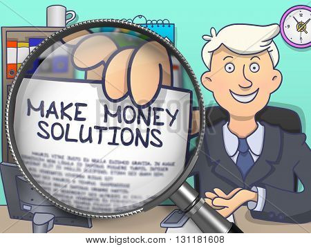 Make Money Solutions on Paper in Man's Hand to Illustrate a Business Concept. Closeup View through Magnifying Glass. Colored Doodle Style Illustration.