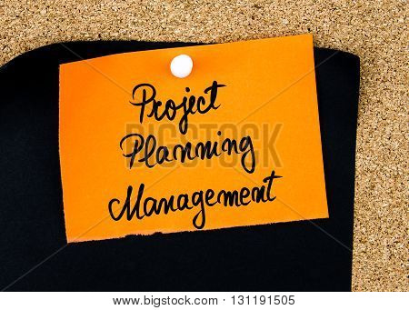 Project Planning Management Written On Orange Paper Note