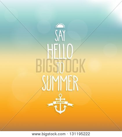 Say hello to summer poster. Handwritten text. Vector illustration.