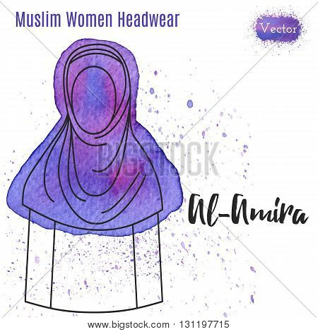 Arabic woman headwear Al-Amira in outline style on abstract watercolor blot with splashes. Muslim traditional female headgear isolated on white background. Muslim woman in hijab. Vector illustration.