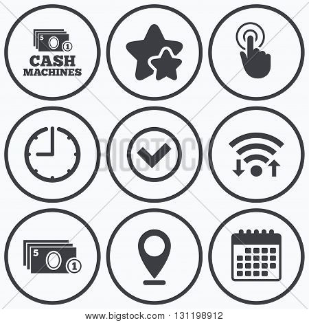 Clock, wifi and stars icons. ATM cash machine withdrawal icons. Click here, check PIN number, processing and cash withdrawal symbols. Calendar symbol.