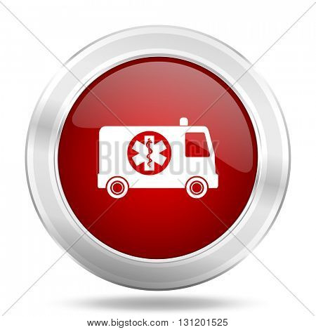 ambulance icon, red round metallic glossy button, web and mobile app design illustration