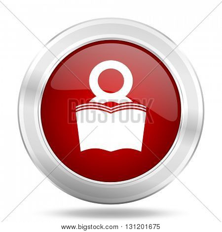 book icon, red round metallic glossy button, web and mobile app design illustration
