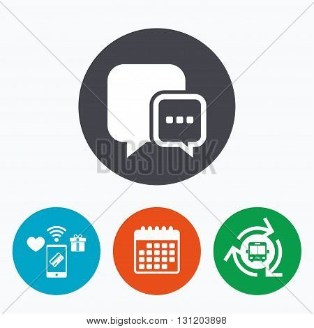 Chat sign icon. Speech bubble with three dots symbol. Communication chat bubble. Mobile payments, calendar and wifi icons. Bus shuttle.