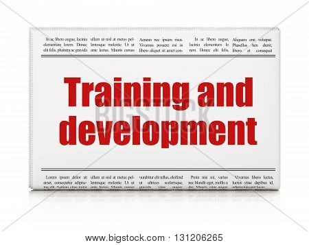 Education concept: newspaper headline Training and Development on White background, 3D rendering