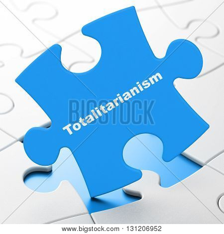 Politics concept: Totalitarianism on Blue puzzle pieces background, 3D rendering