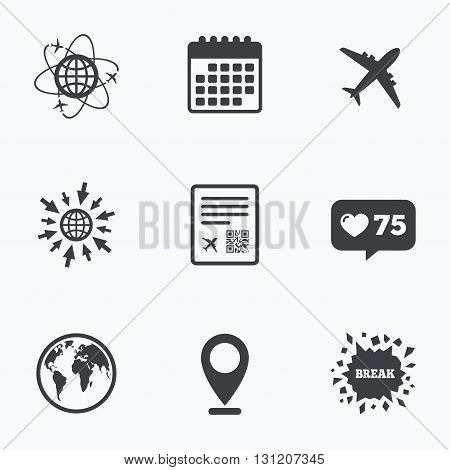 Calendar, like counter and go to web icons. Airplane icons. World globe symbol. Boarding pass flight sign. Airport ticket with QR code. Location pointer.