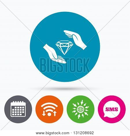 Wifi, Sms and calendar icons. Jewelry insurance sign icon. Hands protect cover diamonds symbol. Brilliants insurance. Go to web globe.