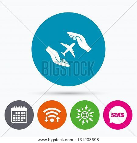 Wifi, Sms and calendar icons. Flight insurance sign icon. Hands protect cover plane symbol. Travel insurance. Go to web globe.