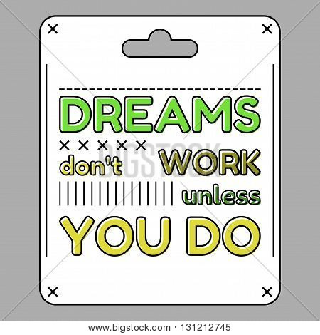 Inspirational and motivational quote. Flat style. Vector illustration