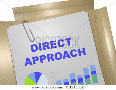 Direct Approach Business Concept
