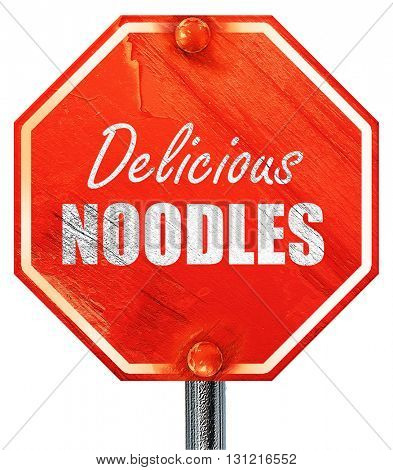 Delicious noodles sign, 3D rendering, a red stop sign