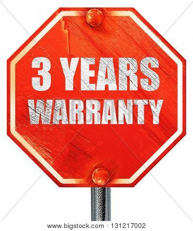 3 year warranty, 3D rendering, a red stop sign
