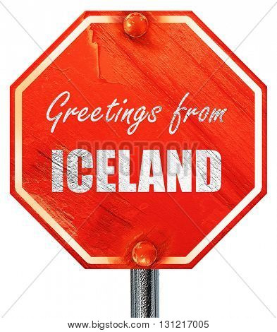 Greetings from iceland, 3D rendering, a red stop sign