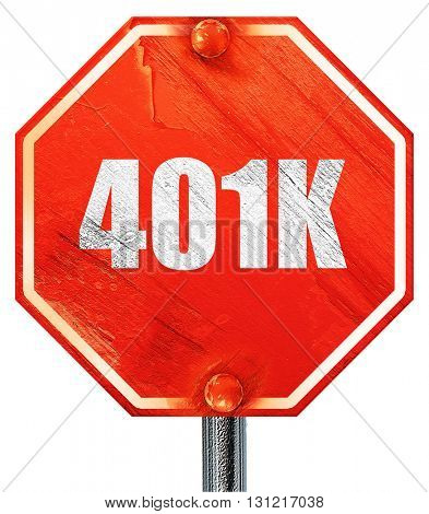 401k, 3D rendering, a red stop sign