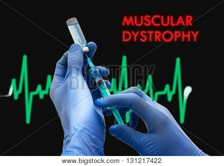 Treatment of muscular dystrophy. Syringe is filled with injection. Syringe and vaccine. Medical concept.
