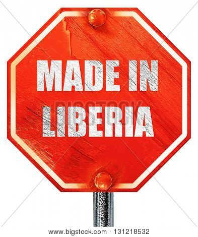 Made in liberia, 3D rendering, a red stop sign