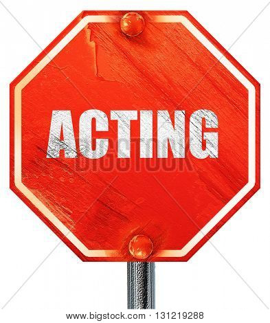 acting, 3D rendering, a red stop sign