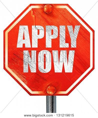 apply now, 3D rendering, a red stop sign